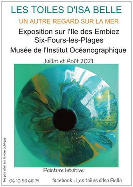 Exposition «Un autre regard sur la mer» à Six-Fours-les-Plages - 0