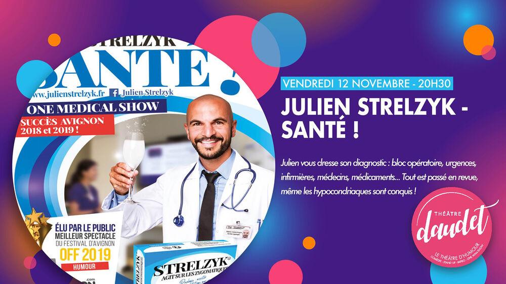One man show de Julien Strelzyk «Santé !» à Six-Fours-les-Plages - 0