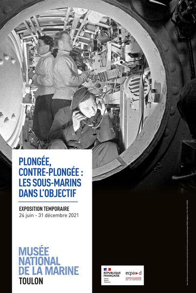 Exposition – « Plongée, contre-plongée : les sous-marins dans l'objectif » au Musée de la Marine à Toulon - 0
