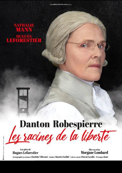 Théâtre – Danton et Robespierre, les racines de la Liberté à Toulon - 0