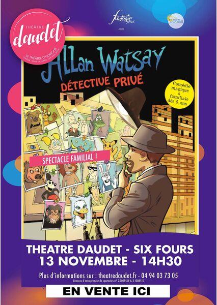 Spectacle jeune public «Allan Watsay détective privé» par la Cie Sens en Eveil à Six-Fours-les-Plages - 0