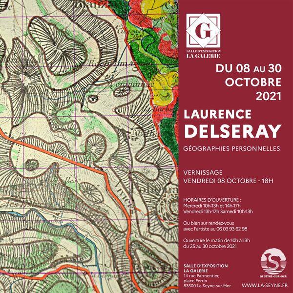 Exposition «Géographies personnelles» de Laurence Delseray à La Seyne-sur-Mer - 0