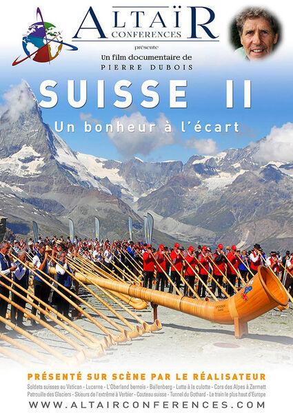 Ciné-conférence Altaïr «Suisse II, un bonheur à l'écart» à Six-Fours-les-Plages - 0