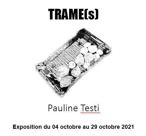 Exposition – Pauline Testi « Trame(s) » à Toulon - 0