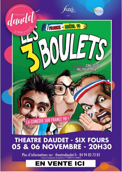 Comédie «Les 3 boulets» de Jean Jaque et Philippe Romain à Six-Fours-les-Plages - 0
