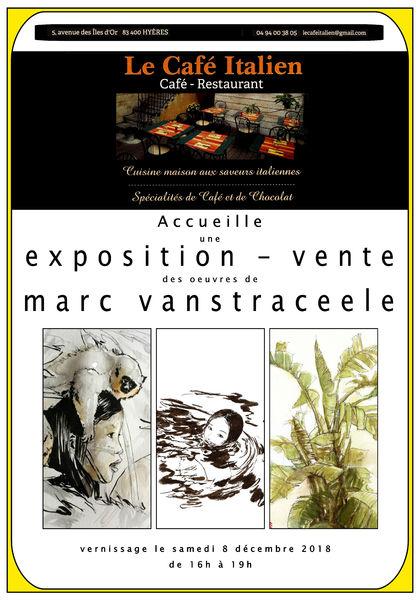 Exposition / vente Marc Vanstraceele au Café Italien à Hyères - 1