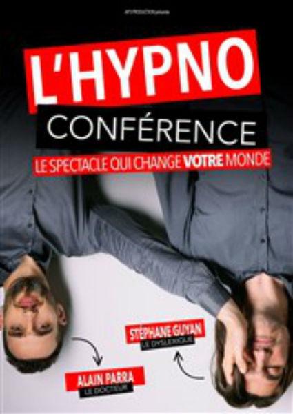 Théâtre : l'hypno coférence à Six-Fours-les-Plages - 0