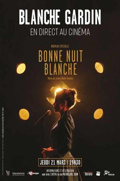 Blanche Gardin en direct au cinéma «Bonne Nuit Blanche» à Six-Fours-les-Plages - 0