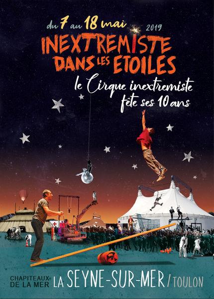 Cirque «Inextremiste dans les étoiles» à La Seyne-sur-Mer - 0