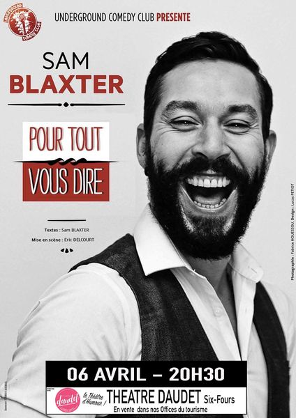 Stand up «Pour tout vous dire» de Sam Blaxter à Six-Fours-les-Plages - 0