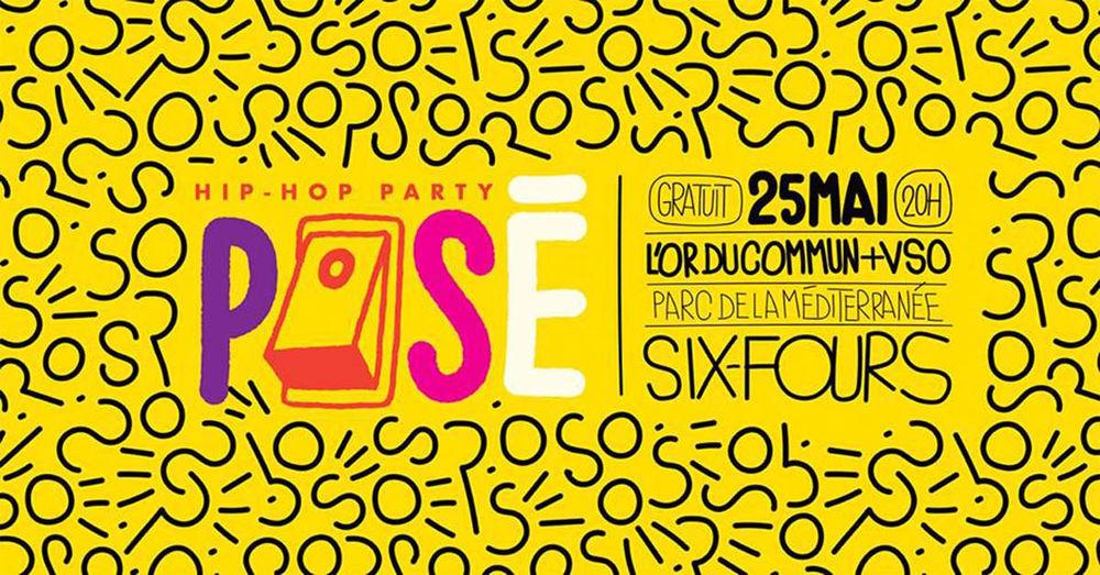 Posé – Hip Hop Party : L'Or du Commun+VSO à Six-Fours-les-Plages - 0