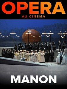 Cinéma – The MET Opera / Manon à Toulon - 1