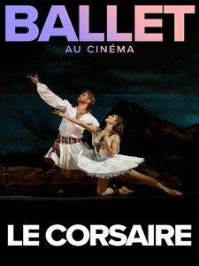 Cinéma – Ballet Bolchoï Moscou / Le Corsaire à Toulon - 1