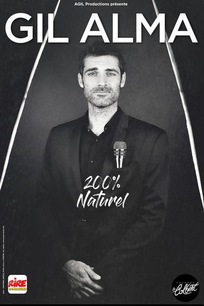 Spectacle – Gil Alma / 200% Naturel à Toulon - 0