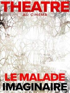 Cinéma – Comédie Française / Le Malade imaginaire à Toulon - 0