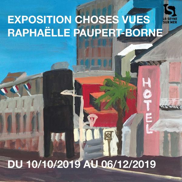 Exposition «Choses Vues» de Raphaëlle Paupert-Borne à La Seyne-sur-Mer - 0