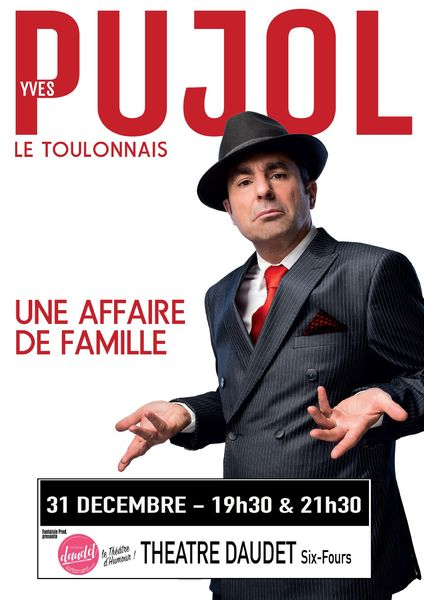 Spectacle de Yves Pujol «Une Affaire de Famille» à Six-Fours-les-Plages - 0