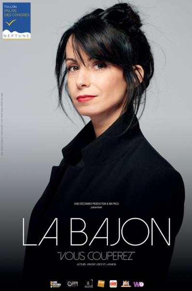 Spectacle – La Bajon / Vous couperez à Toulon - 0