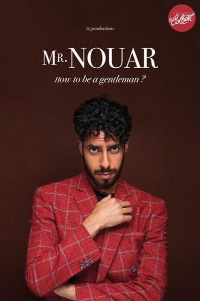Spectacle – Mr Nouar / How to be a gentleman ? à Toulon - 0