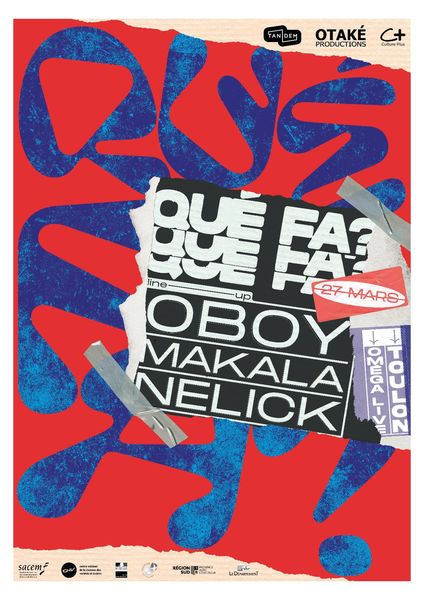 Concert – Que Fa ? Oboy + Makala + Nelick – Rap Event à Toulon - 0