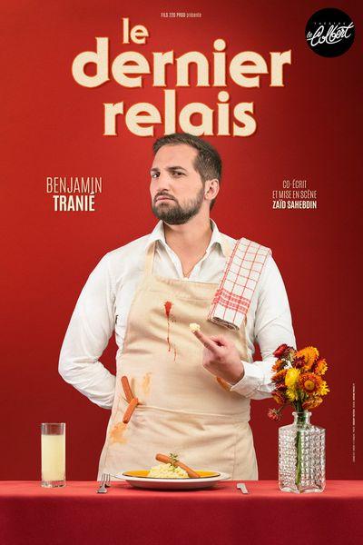 Reporté – Spectacle – Benjamin Tranié  « Le Dernier Relais » à Toulon - 1