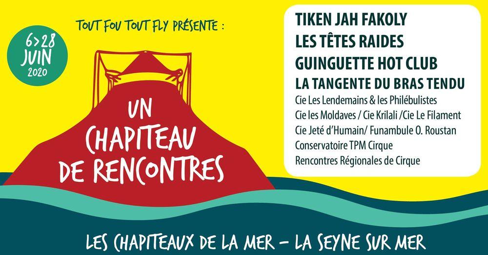Annulé : Festival «Un chapiteau de rencontres» 5e édition à La Seyne-sur-Mer - 0