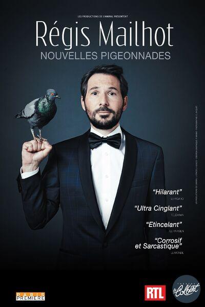 Spectacle – Régis Mailhot « Nouvelles pigeonnades » à Toulon - 0