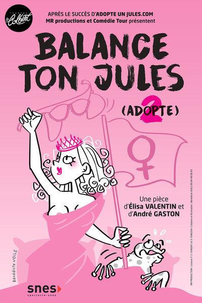 Spectacle – « Balance ton Jules » à Toulon - 0