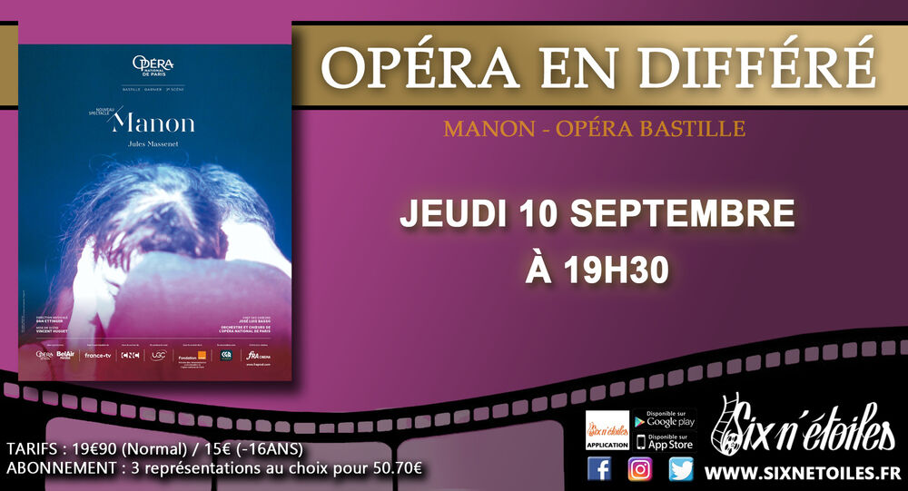 L'Opéra de Paris en direct «Manon» de Jules Massenet à Six-Fours-les-Plages - 0