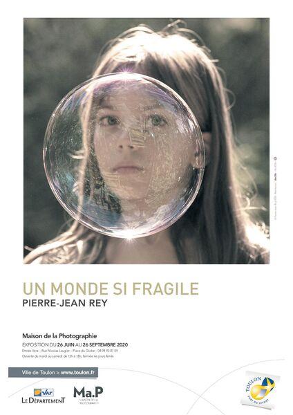 Exposition – « Un monde si fragile » Pierre Jean Rey à Toulon - 0