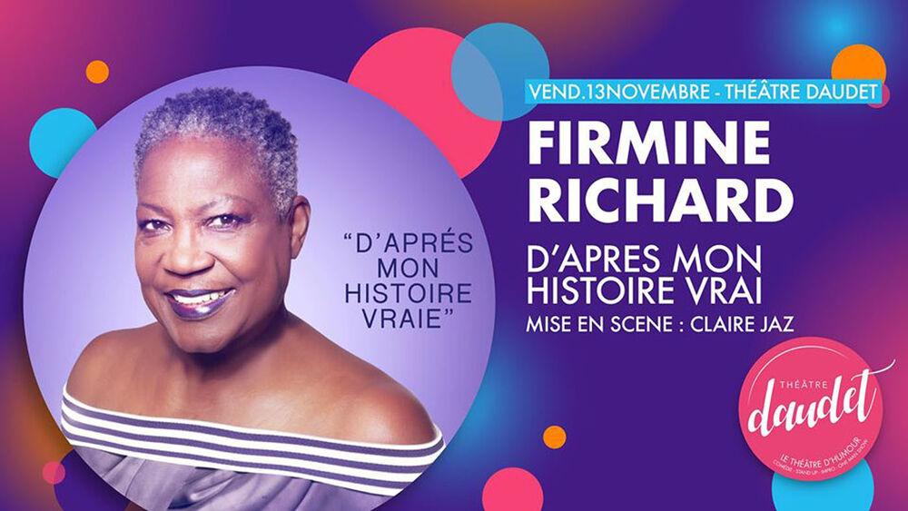 One woman show «D'après mon histoire vraie» de Firmine Richard à Six-Fours-les-Plages - 0