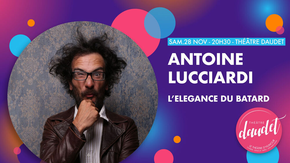 Spectacle d'Antoine Lucciardi «L'élégance du bâtard» à Six-Fours-les-Plages - 0
