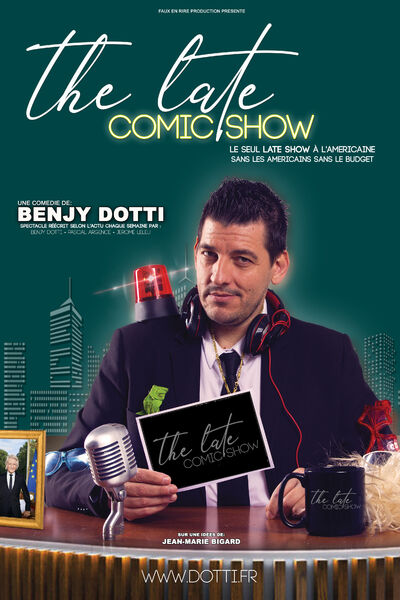 Spectacle : Benjy Dotti dans The Late Comic  Show à Six-Fours-les-Plages - 0