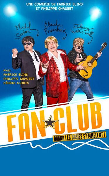 Comédie «Fan Club» à Six-Fours-les-Plages - 0