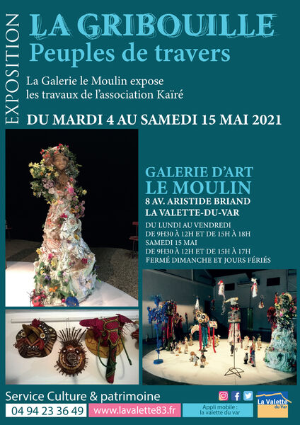 Exposition – LA GRIBOUILLE – Peuples de travers – Association Kaïré à La Valette-du-Var - 0