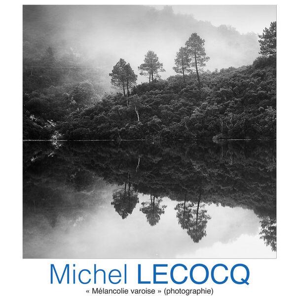Exposition de photographies «Mélancolie varoise » de Michel Lecocq à Six-Fours-les-Plages - 0