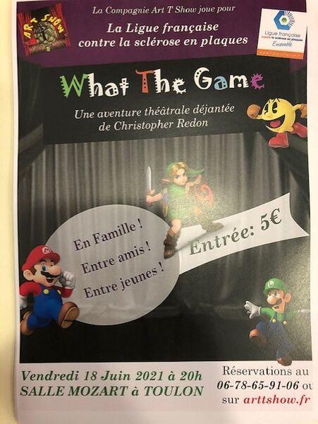 Théâtre – What The Game à Toulon - 0